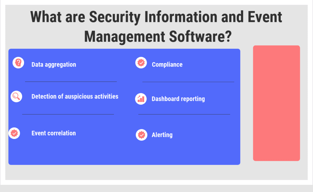 Top 22 Security Information and Event Management Software